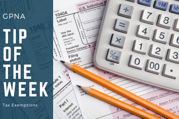 GPNA Tip of The Week: Tax Exemptions  Media