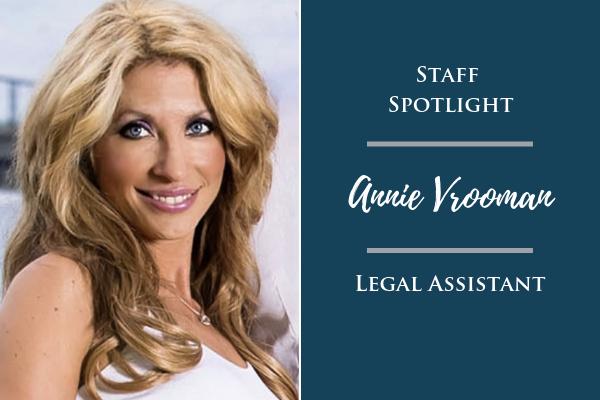 Staff Spotlight: Annie Vrooman, Legal Assistant