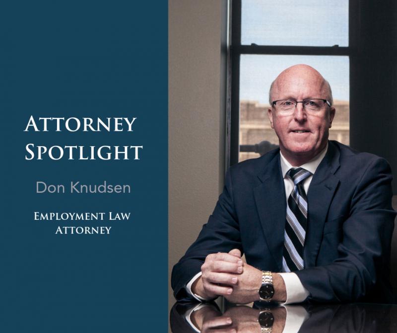 Attorney Spotlight: Don Knudsen