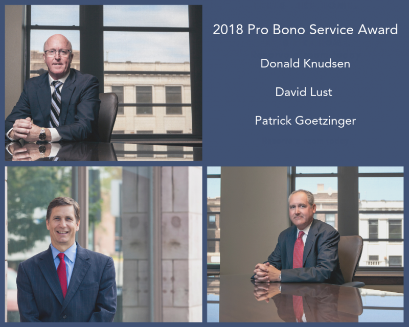 Attorneys Donald Knudsen, David Lust, and Patrick Goetzinger Receive 2018 Pro Bono Service Award