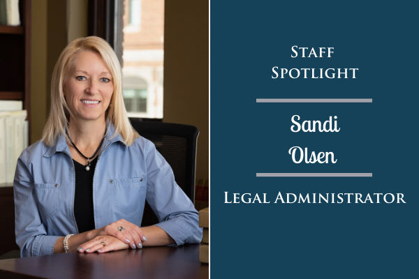 Staff Spotlight: Sandi Olsen, Legal Administrator