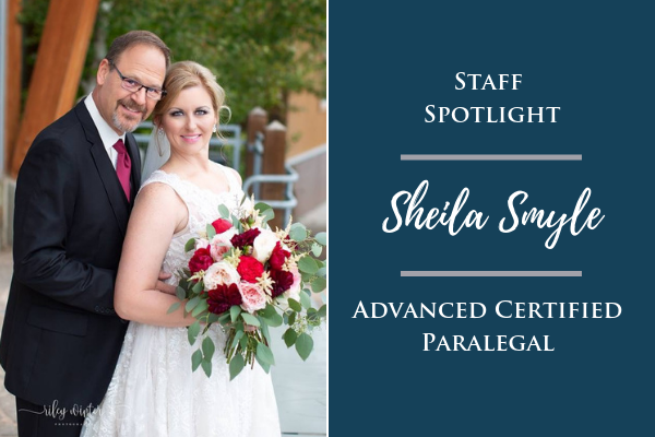 Staff Spotlight: Sheila Smyle, Advanced Certified Paralegal
