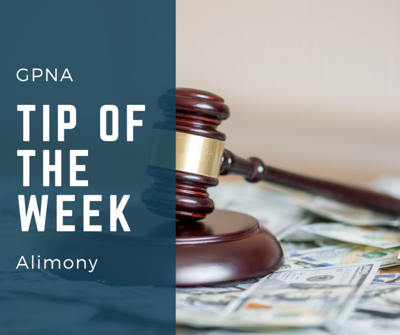 GPNA Tip Of The Week: Alimony