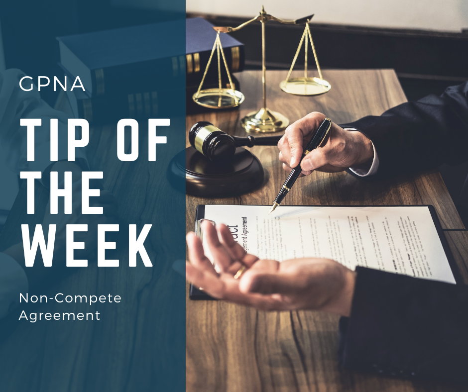 GPNA Tip of The Week: Non-Compete Agreement  Media